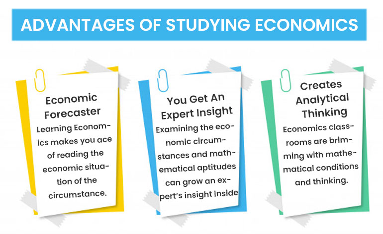 Advantages of Studying Economics